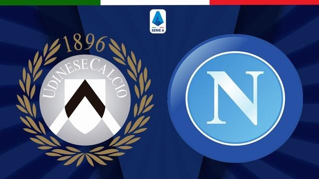 Udinese vs Napoli, 01h45 - 21/09/2021 - Serie A