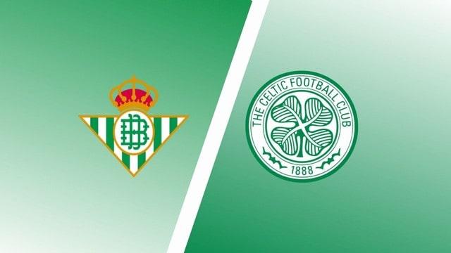 Betis vs Celtic, 23h45 – 16/09/2021 – Europa League