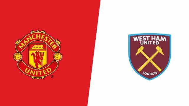 MU vs West Ham, 01h45 - 23/09/2021 - Cúp Liên đoàn Anh