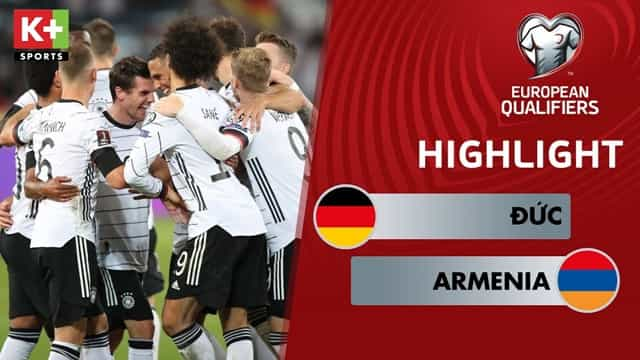 Video Highlight Đức - Armenia