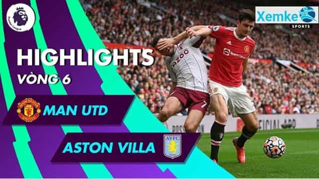 Video Highlight MU - Aston Villa