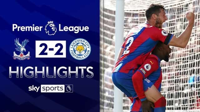 Video Highlight Crystal Palace - Leicester